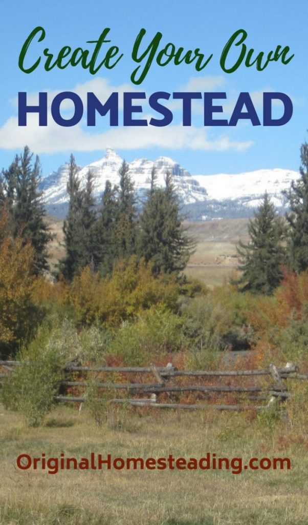 Create Your Own Homestead